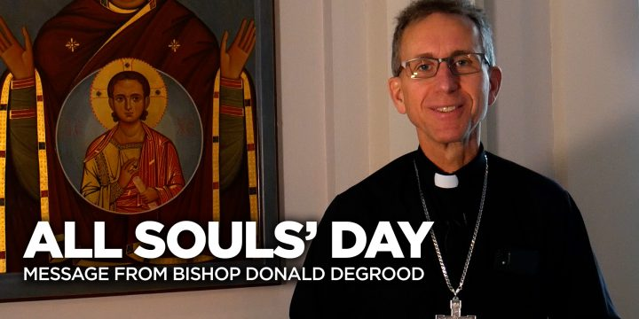 A Message for All Souls' Day