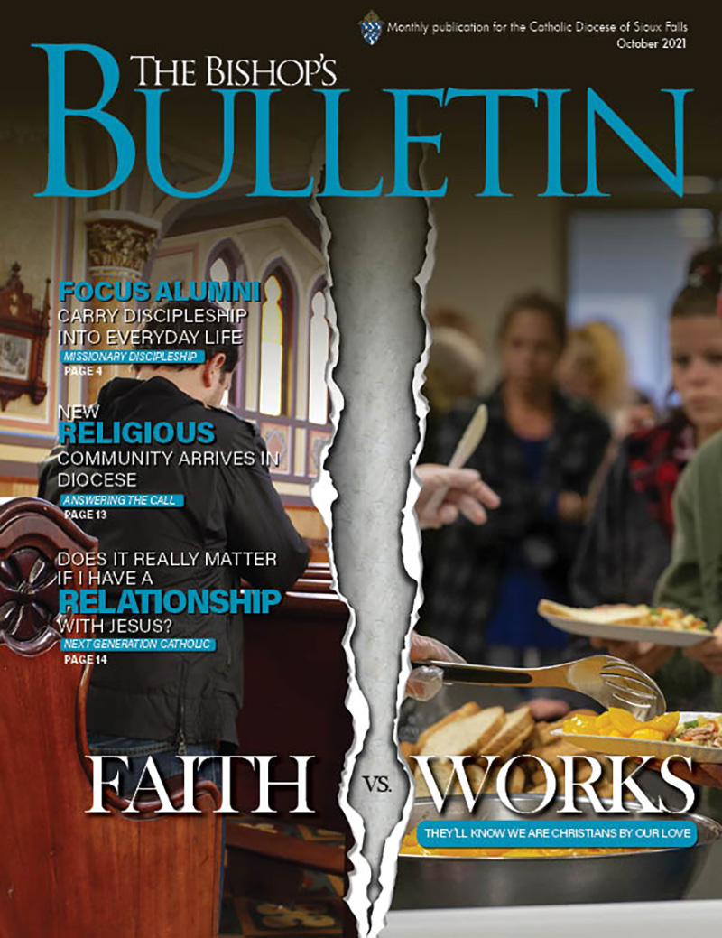 October 2021 Faith vs. Works: They'll know we are Christians by our love